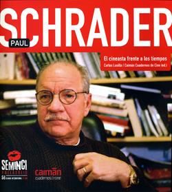 Paul Schrader: El cineasta frente a los tiempos