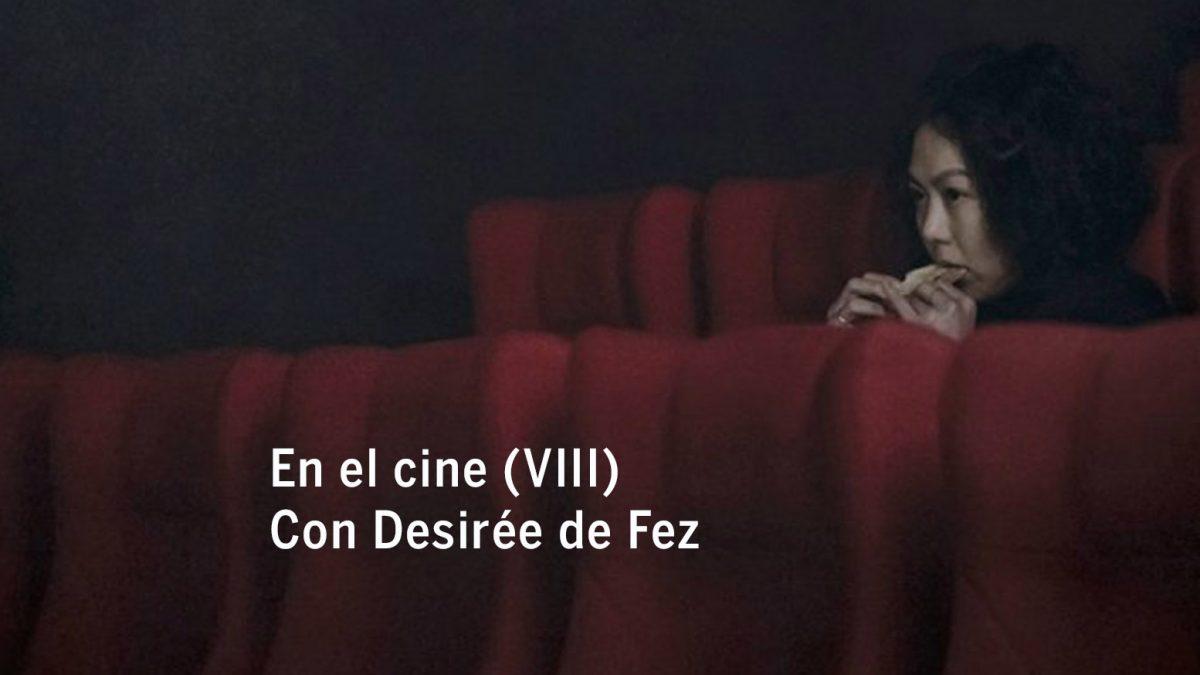 En el cine (VIII). Con Desirée de Fez