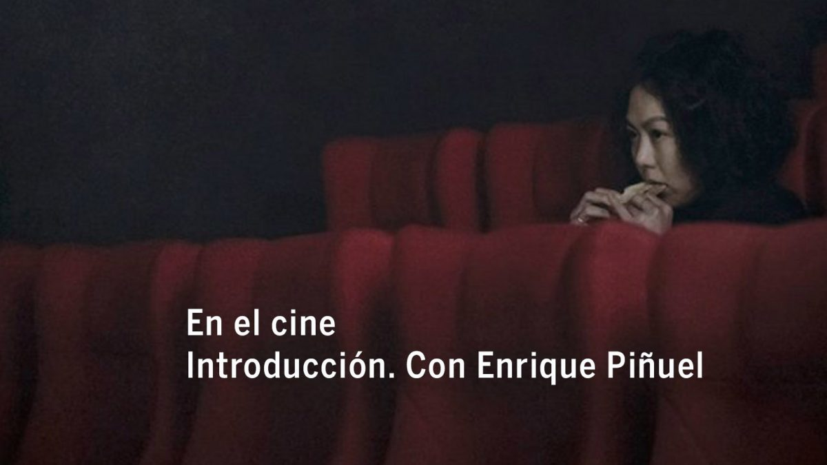En el cine. Introducción. Con Enrique Piñuel
